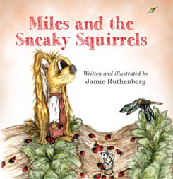 Miles and the Sneaky Squirrels